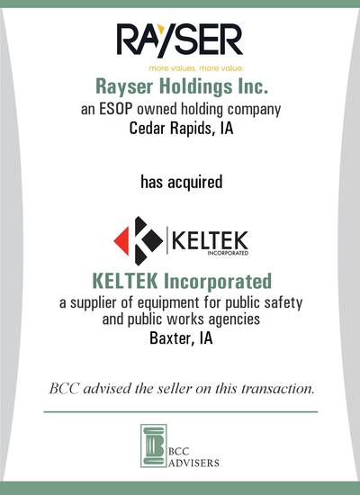 Rayser Holdings Inc. / KELTEK Incorporated